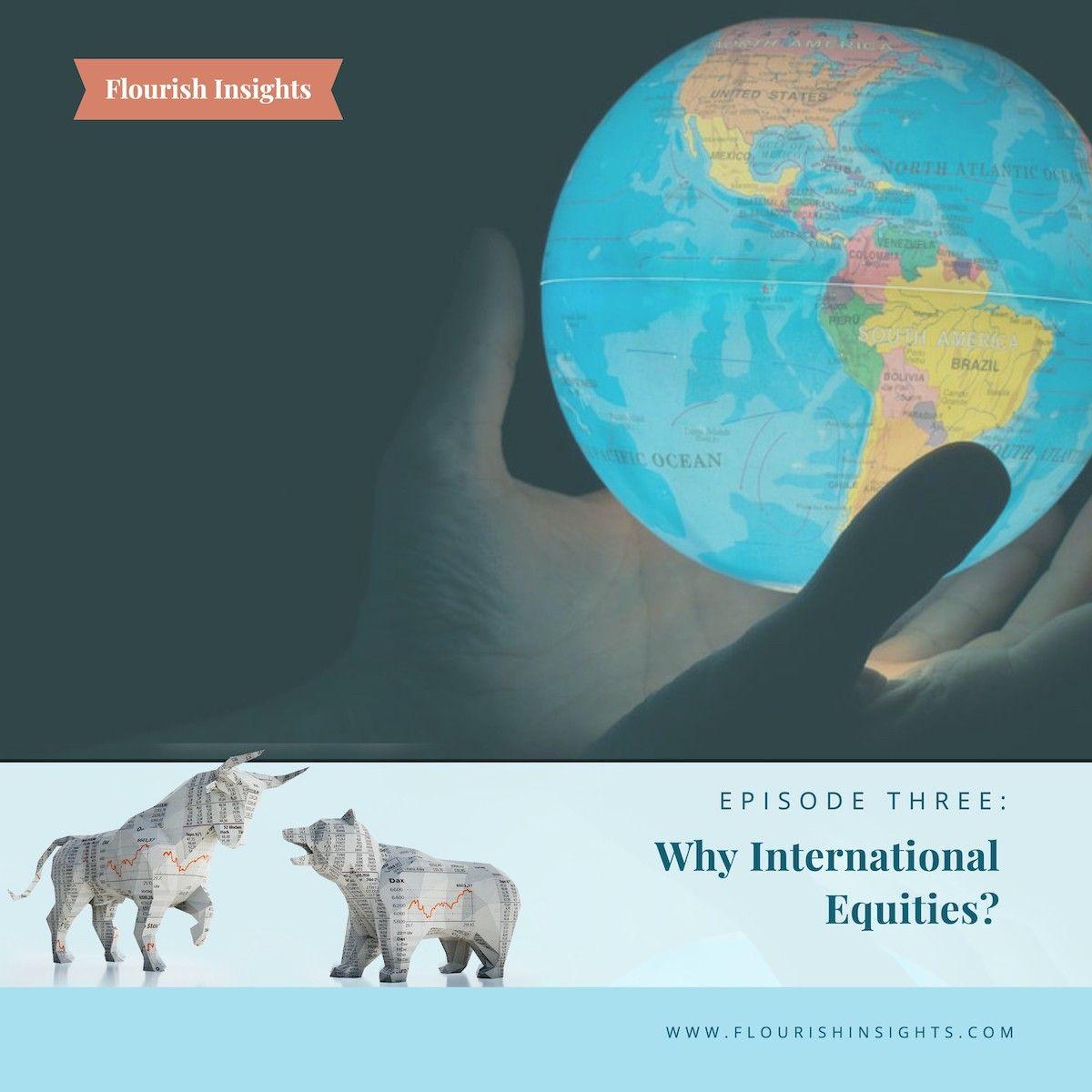 Why International Equities?